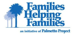 Families Helping Families, an initiative of Palmetto Project